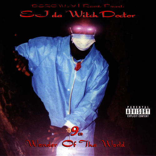 Play & Download 9th Wonder Of Tha World by Witchdoctor | Napster