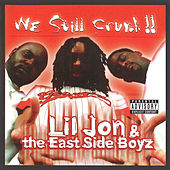 We Still Crunk! by Lil Jon