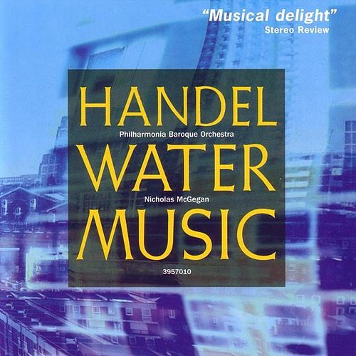 Play & Download Water Music by George Frideric Handel | Napster