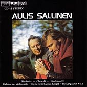 Play & Download Sinfonia/Chorali/String Quartet by Aulis Sallinen | Napster