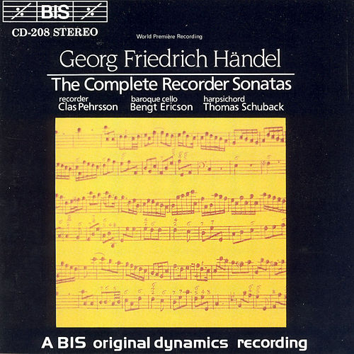 Play & Download Complete Recorder Sonatas by George Frideric Handel | Napster