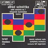 Play & Download Cello Concerto No. 1/Klingende Buchstaben/Four Hymns by Alfred Schnittke | Napster