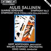 Play & Download Sunrise Serenade/Symphony No. 2/Symphony No. 6 by Aulis Sallinen | Napster