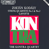 Play & Download String Quartets No. 1 and 2/Gavotte by Zoltan Kodaly | Napster