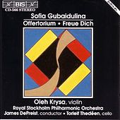 Play & Download Offertorium/Rejoice! Freue Dich by Sofia Gubaidulina | Napster