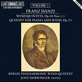 Play & Download Wind Quintets, Vol. 3 by Franz Danzi | Napster