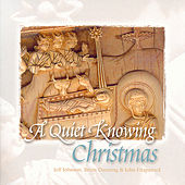 A Quiet Knowing Christmas by Jeff Johnson (WA)
