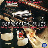 Depression Blues: Nobody Knows You When Down by Various Artists
