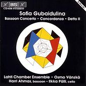 Play & Download Bassoon Concerto/Detto II/Concordanza by Sofia Gubaidulina | Napster