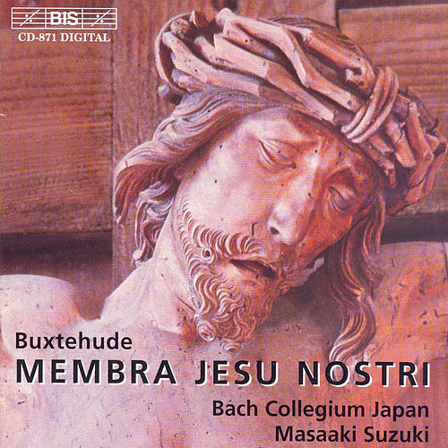 Play & Download Membra Jesu Nostri by Dietrich Buxtehude | Napster