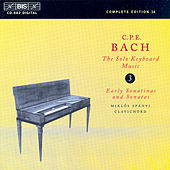 Play & Download Solo Keyboard Music, Vol.  3 by Carl Philipp Emanuel Bach | Napster