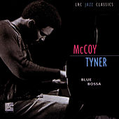 Play & Download Blue Bossa by McCoy Tyner | Napster