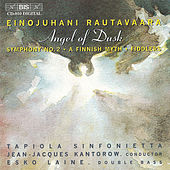 Play & Download Angel Of Dusk/Symphony No. 2 / Suomalainen Myytti / Pelimannit by Einojuhani Rautavaara | Napster