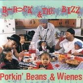 Porkin' beans & Wienes by B-Rock & The Bizz
