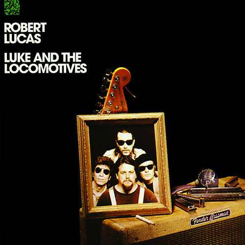 Play & Download Luke And The Locomotives by Robert Lucas | Napster