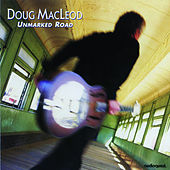 Unmarked Road by Doug MacLeod