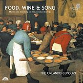 Play & Download Food, Wine & Song: Music And Feasting In Renaissance Europe by The Orlando Consort | Napster