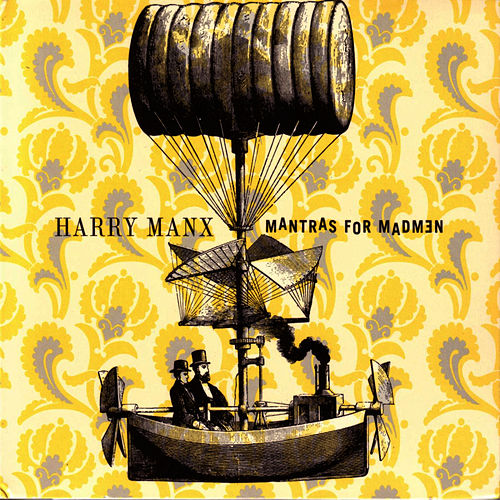 Play & Download Mantras for Madmen by Harry Manx | Napster
