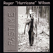 Play & Download Pastime by Roger Hurricane Wilson | Napster