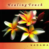 Play & Download Healing Touch by Nadama | Napster