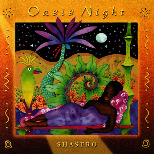 Play & Download Oasis Night by Shastro | Napster