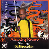Already Know by Miracle