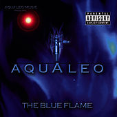 Play & Download The Blue Flame by Aqualeo | Napster