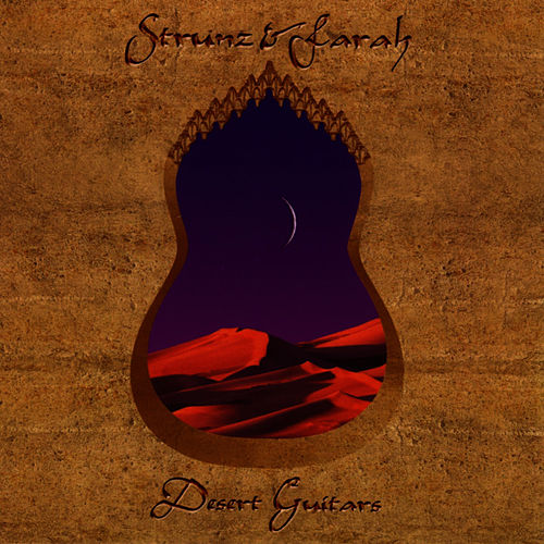 Play & Download Desert Guitars by Strunz and Farah | Napster