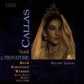 Play & Download Il Trovatore, Mexico, 1950 by Maria Callas | Napster