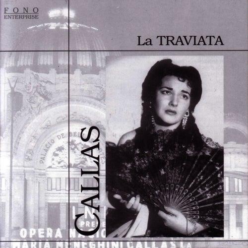 Play & Download Verdi: La Traviata by Maria Callas | Napster