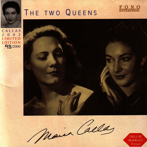Play & Download The Two Queens by Maria Callas | Napster