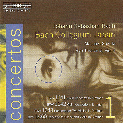 Play & Download BACH, J.S.: Concertos, Vol. 1 (BWV 1041-1043, 1060) by Johann Sebastian Bach | Napster