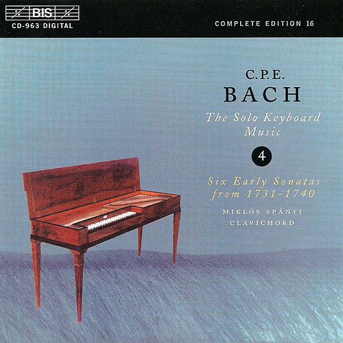 Play & Download BACH, C.P.E.: Solo Keyboard Music, Vol.  4 by Carl Philipp Emanuel Bach | Napster