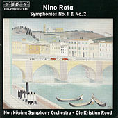 Play & Download ROTA: Symphonies Nos. 1 & 2 by Nino Rota | Napster