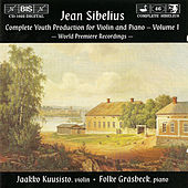 Play & Download SIBELIUS: Complete Youth Production for Violin and Piano, Vol. 1 by Jean Sibelius | Napster