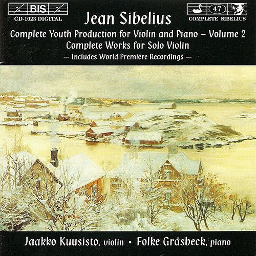 SIBELIUS: Complete Youth Production for Violin and Piano, Vol. 2 by Jean Sibelius