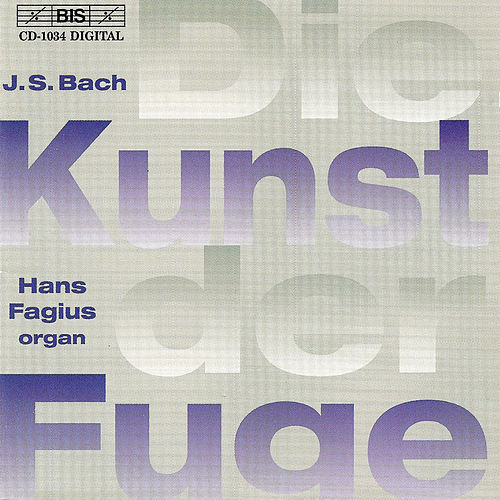 Play & Download BACH, J.S.: Die Kunst der Fuge (The Art of Fugue), BWV 1080 by Johann Sebastian Bach | Napster