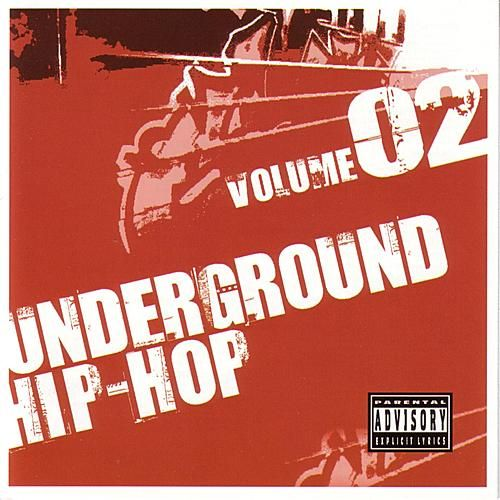 Underground Hip-Hop  Volume 2 by Various Artists