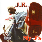 Play & Download My J's by J.R. | Napster