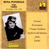 Rosa Ponselle: The Verdi Recordings (1918-1928) by Rosa Ponselle