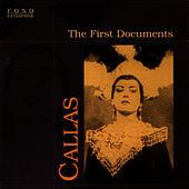 Play & Download The First Documents by Maria Callas | Napster