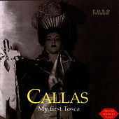 Play & Download Maria Callas - My First Tosca by Maria Callas | Napster