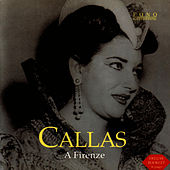 Play & Download A Firenze by Maria Callas | Napster