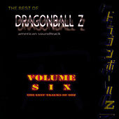Best Of DragonBall Z - Volume VI by Bruce Faulconer