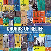 Play & Download Chords Of Relief: A Magic City Relief Effort for the Victims of Hurricane Katrina by Various Artists | Napster