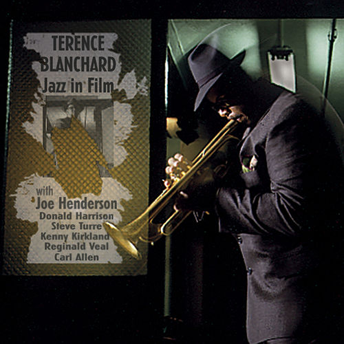 Jazz In Film by Terence Blanchard