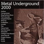 Play & Download Metal Underground 2000 by Various Artists | Napster