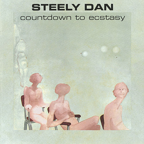 Play & Download Countdown To Ecstasy by Steely Dan | Napster
