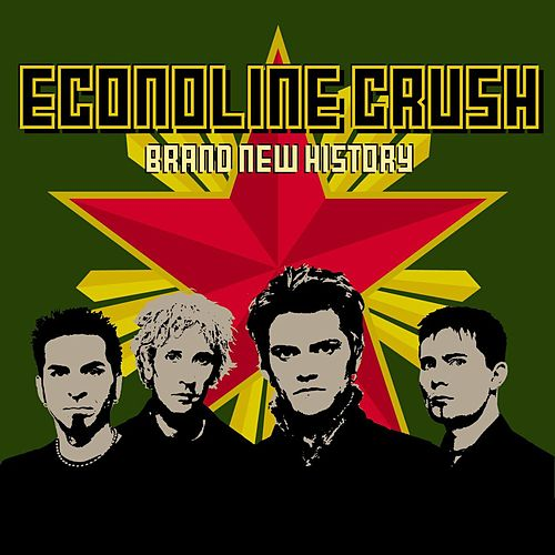 Brand New History by Econoline Crush
