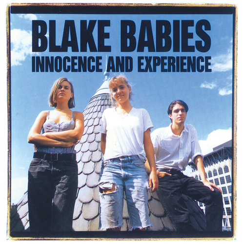 Innocence & Experience by Blake Babies
